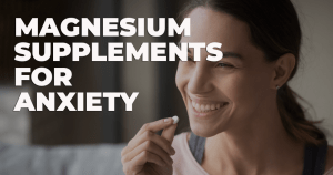 magnesium supplements for anxiety