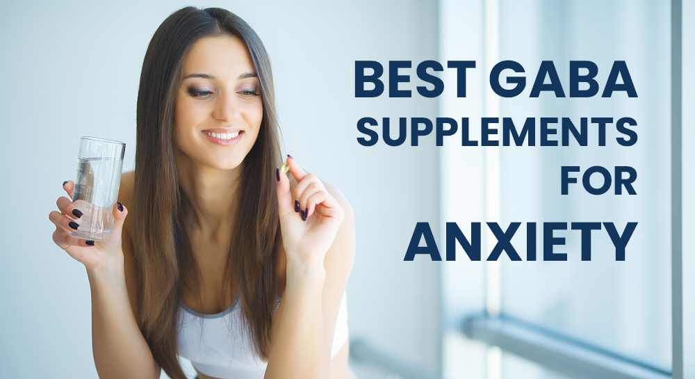 best gaba supplements for anxiety