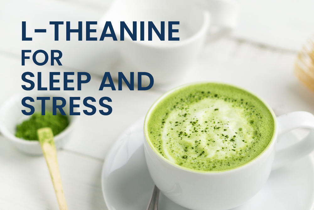 l theanine for sleep and stress